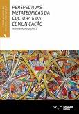 Perspectivas metateóricas da cultura e da comunicação (eBook, ePUB)
