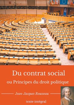 Du contrat social ou Principes du droit politique (eBook, ePUB) - Rousseau, Jean-Jacques