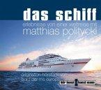 Das Schiff, Audio-CD (Mängelexemplar)