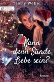 Kann denn Sünde Liebe sein? (eBook, ePUB)