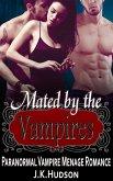 Mated by the Vampires - Paranormal Vampire MFM Menage Romance (eBook, ePUB)