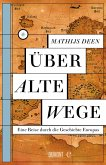 Über alte Wege (eBook, ePUB)