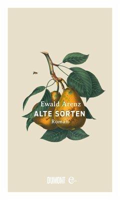 Alte Sorten (eBook, ePUB) - Arenz, Ewald