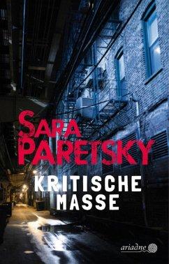Kritische Masse (eBook, ePUB) - Paretsky, Sara