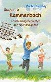 Überall ist Kammerbach - Lausbubengeschichten der Nachkriegszeit (eBook, ePUB)