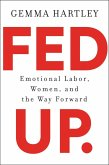 Fed Up (eBook, ePUB)