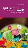 Spiel mit dem Wort! (eBook, PDF)