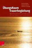 ÜbungsRaum Trauerbegleitung (eBook, PDF)