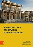 Archaeology and Conservation along the Silk Road (eBook, PDF)
