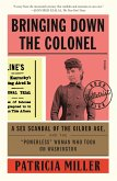 Bringing Down the Colonel (eBook, ePUB)