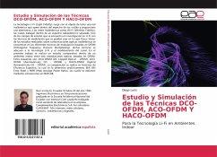 Estudio y Simulación de las Técnicas DCO-OFDM, ACO-OFDM Y HACO-OFDM