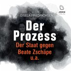 Der Prozess: Der Staat gegen Beate Zschäpe u.a., 1 Audio-CD, MP3 Format