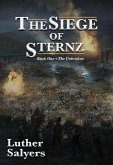The Siege of Sternz (The Unbroken, #1) (eBook, ePUB)