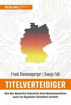 Titelverteidiger - Riemensperger, Frank; Falk, Svenja