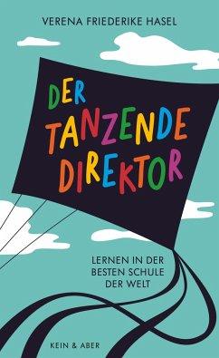 Der tanzende Direktor - Hasel, Verena Friederike