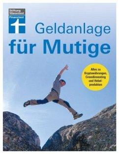 Geldanlage für Mutige - Wallstabe-Watermann, Brigitte; Klotz, Antonie; Linder, Hans G.