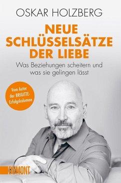 Neue Schlüsselsätze der Liebe - Holzberg, Oskar