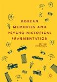 Korean Memories and Psycho-Historical Fragmentation