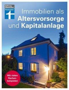 Immobilien als Altersvorsorge und Kapitalanlage - Oberhuber, Nadine