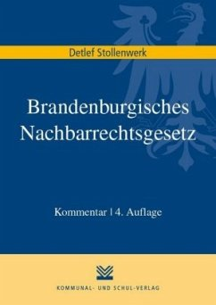 Brandenburgisches Nachbarrechtsgesetz - Stollenwerk, Detlef