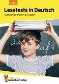 Lesetests in Deutsch - Lernzielkontrollen 3. Klasse
