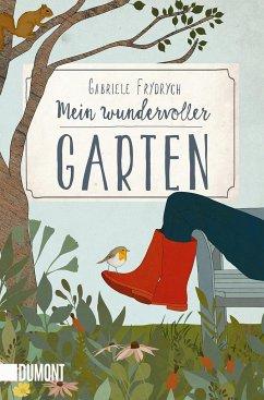 Mein wundervoller Garten - Frydrych, Gabriele