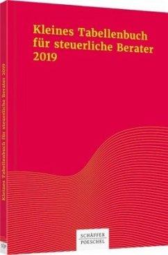 Kleines Tabellenbuch für steuerliche Berater 2019 - Jenak, Katharina; Rick, Eberhard; Braun, Wilfried