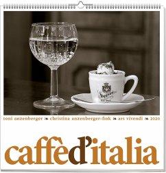 Caffè d'Italia 2020 - Wandkalender - Anzenberger, Toni; Anzenberger-Fink, Christina