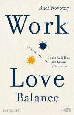 Work-Love-Balance - Novotny, Rudi