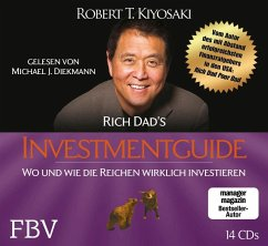 Rich Dad's Investmentguide, 14 Audio-CDs - Kiyosaki, Robert T.