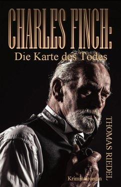 Charles Finch: Die Karte des Todes (eBook, ePUB) - Riedel, Thomas