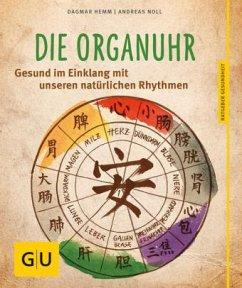 Die Organuhr (Mängelexemplar) - Hemm, Dagmar; Noll, Andreas