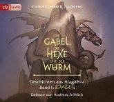 Die Gabel, die Hexe und der Wurm. Geschichten aus Alagaësia / Eragon-Saga Bd.1 (6 Audio-CDs)