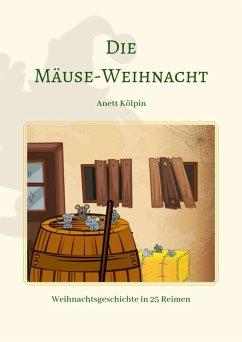 Mäuse-Weihnacht (eBook, ePUB) - Kölpin, Anett
