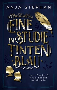 Eine Studie in Tintenblau (eBook, ePUB) - Stephan, Anja