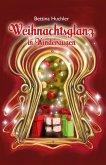 Weihnachtsglanz in Kinderaugen (eBook, ePUB)