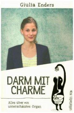 Darm mit Charme (Mängelexemplar) - Enders, Giulia