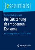 Die Entstehung des modernen Konsums (eBook, PDF)