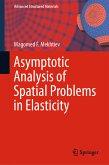 Asymptotic Analysis of Spatial Problems in Elasticity (eBook, PDF)