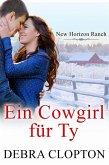 Ein Cowgirl für Ty (eBook, ePUB)