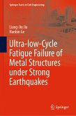 Ultra-low-Cycle Fatigue Failure of Metal Structures under Strong Earthquakes (eBook, PDF)