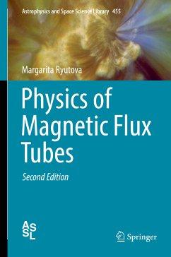 Physics of Magnetic Flux Tubes (eBook, PDF) - Ryutova, Margarita