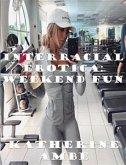 Interracial Erotica Weekend fun (eBook, ePUB)