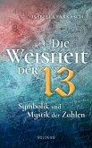 Die Weisheit der 13 (eBook, ePUB)