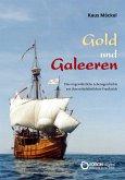 Gold und Galeeren (eBook, ePUB)