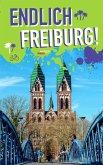 Endlich Freiburg! (eBook, PDF)
