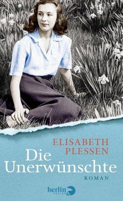 Die Unerwünschte (eBook, ePUB) - Plessen, Elisabeth