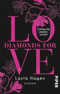 Glühende Leidenschaft / Diamonds for Love Bd.9 (eBook, ePUB) - Hagen, Layla