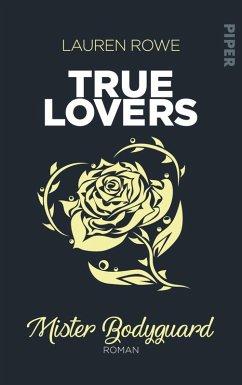 Mister Bodyguard / True Lovers Bd.4