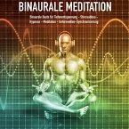 Binaurale Meditation für Tiefenentspannung - Stressabbau - Hypnose - Meditation - Gehirnwellen-Synchronisierung (MP3-Download)